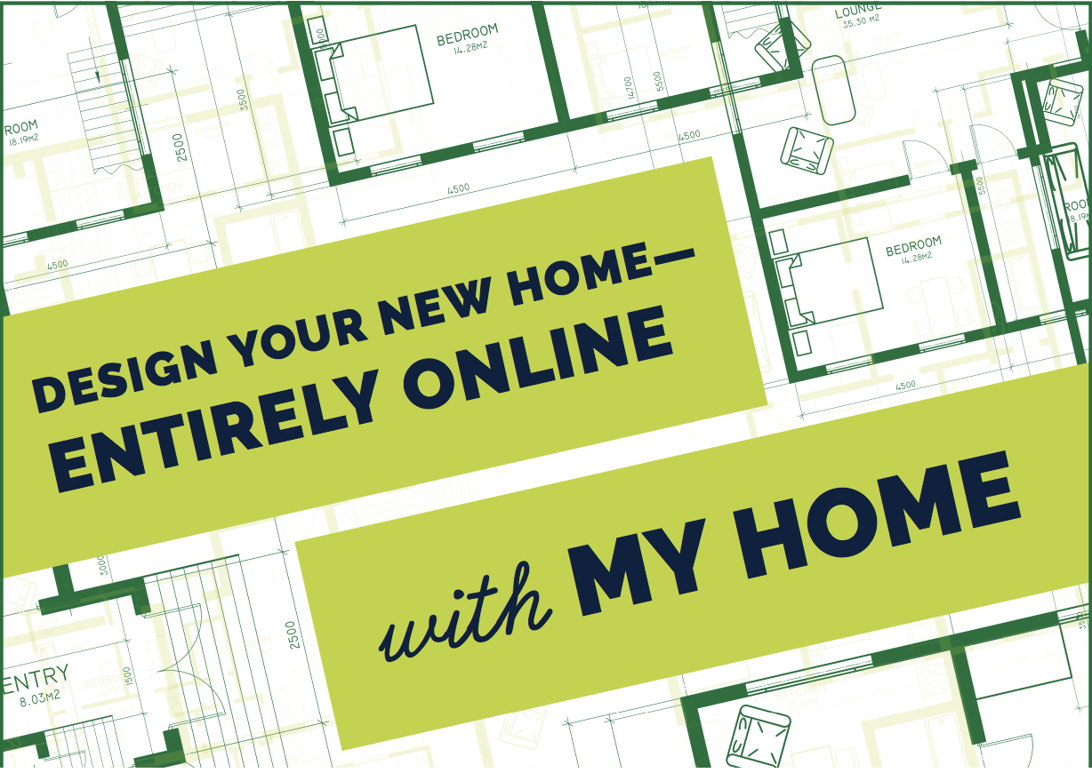 Design Your New Home Entirely Online!