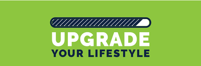 Upgrade Your Lifestyle