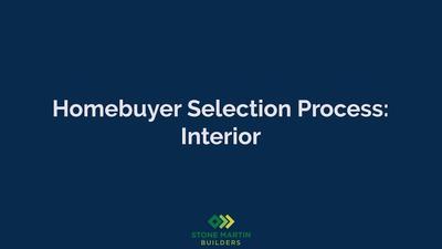 Homebuyer Selection Process: Interior