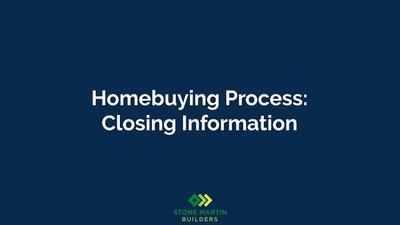 Homebuying Process: Closing Information